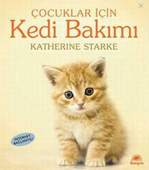 Çocuklar İçin Kedi Bakımı – Katherine Starke