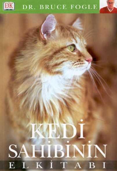 Kedi Sahibinin El Kitabı – Dr. Bruce Fogle